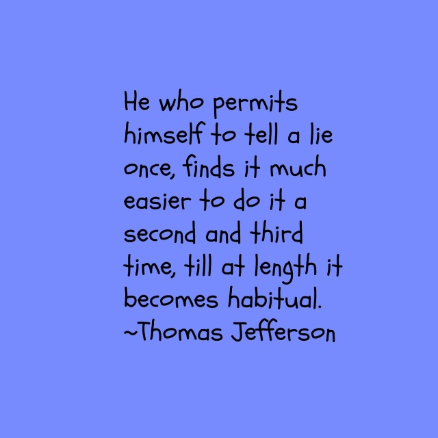 Lie quote by T. Jefferson